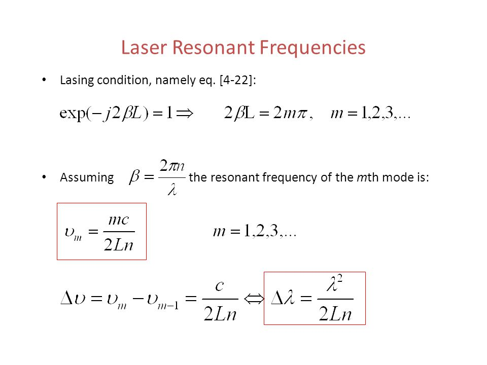 Laser Resonant Frequencies