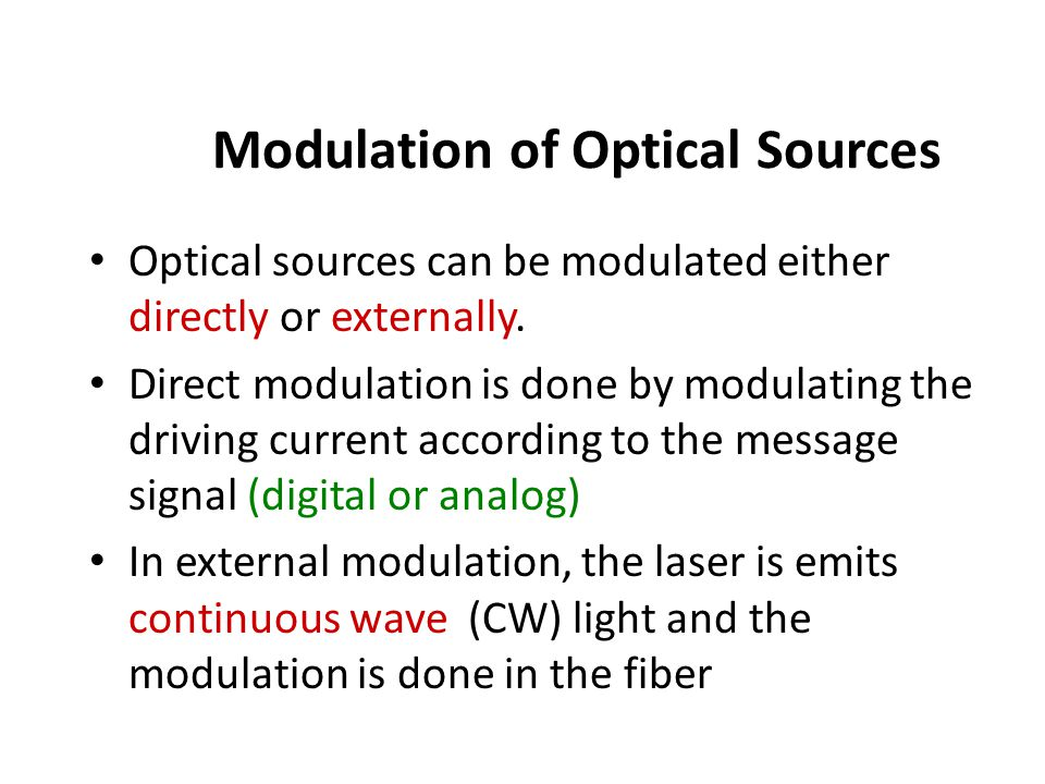 Modulation of Optical Sources