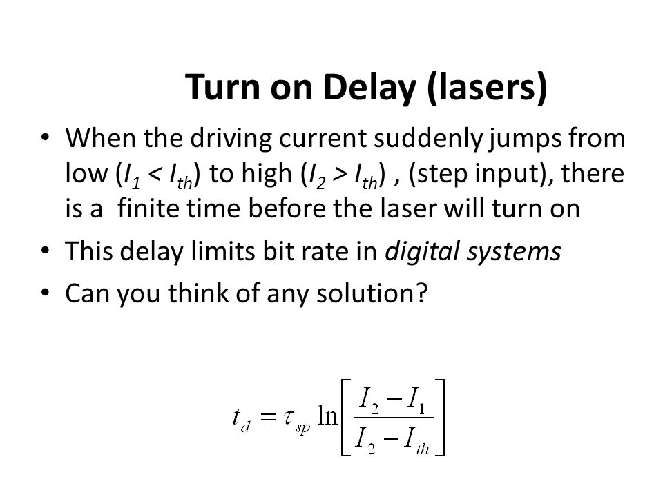 Turn on Delay (lasers)