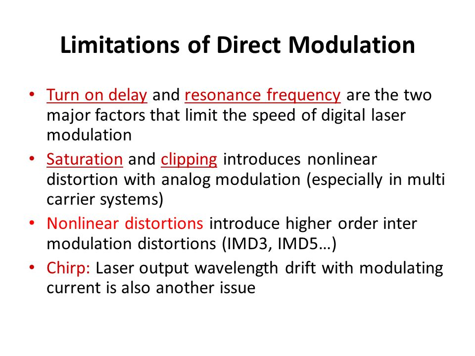 Limitations of Direct Modulation