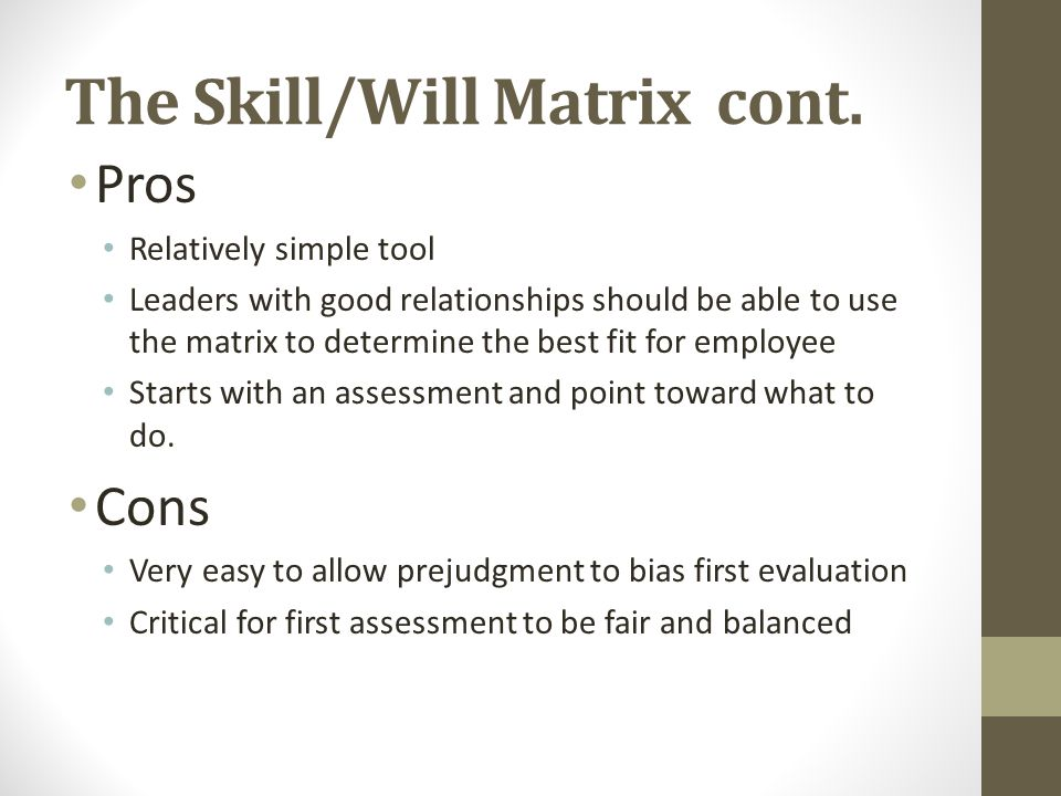 The Skill/Will Matrix cont.