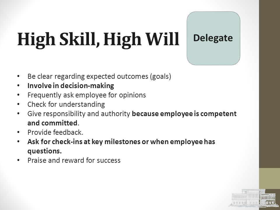 High Skill, High Will Delegate