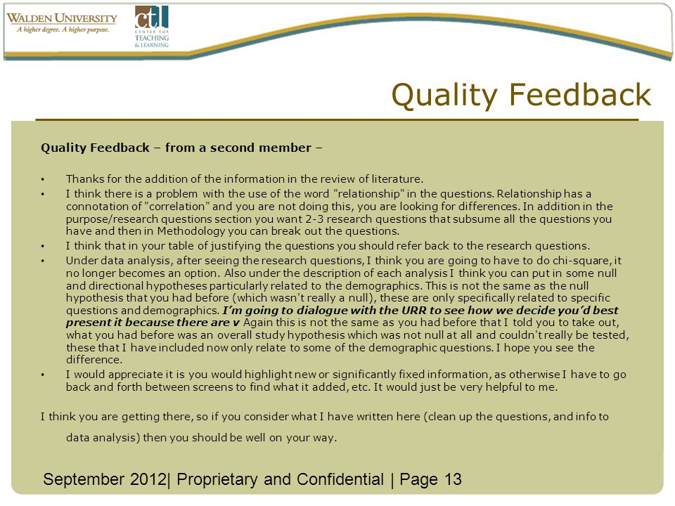 Quality Feedback Quality Feedback – from a second member – Thanks for the addition of the information in the review of literature.