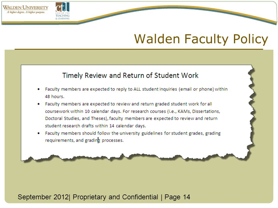 Walden Faculty Policy (Jennifer) As a committee member you have 14 days to review the draft, comment to it, and return it to the student.