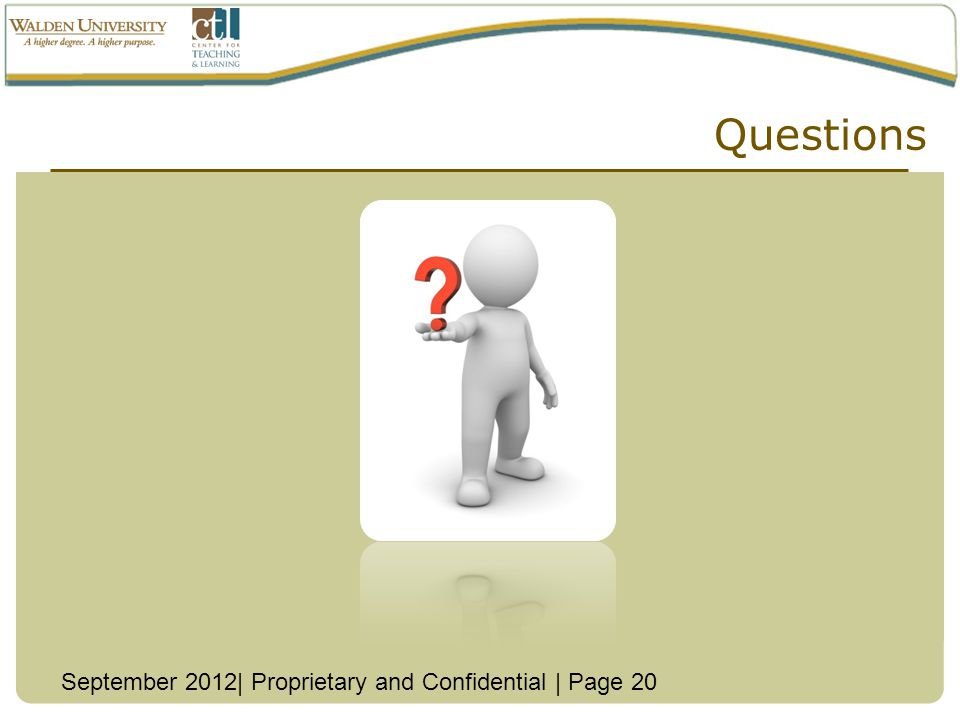 Questions September 2012| Proprietary and Confidential | Page 20