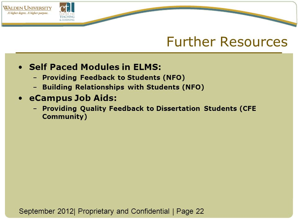 Further Resources Self Paced Modules in ELMS: eCampus Job Aids: