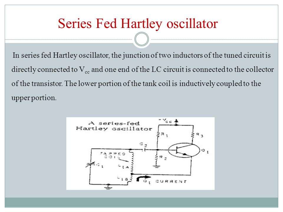 Series Fed Hartley oscillator