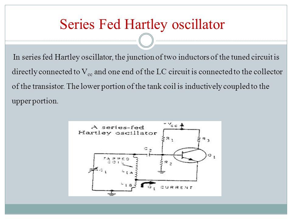 Series Fed Hartley oscillator