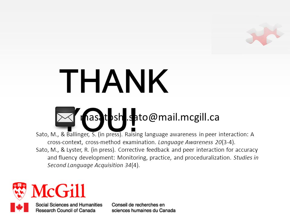 Thank you! masatoshi.sato@mail.mcgill.ca