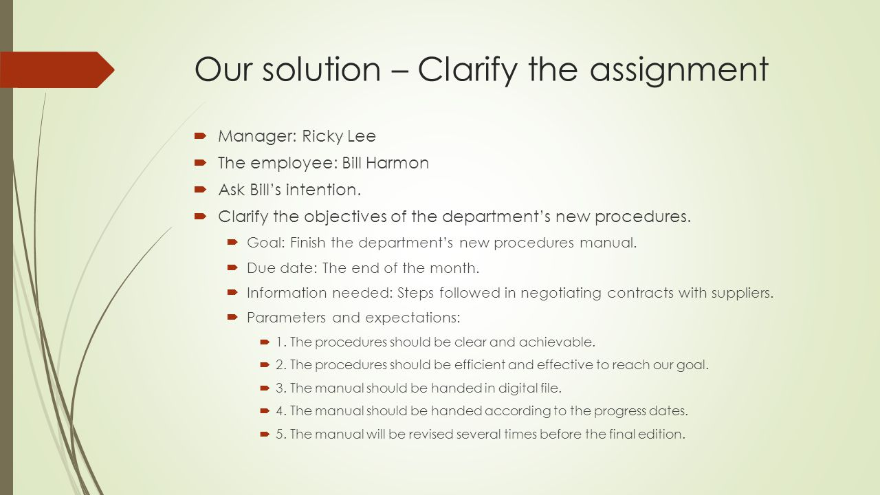 Our solution – Clarify the assignment