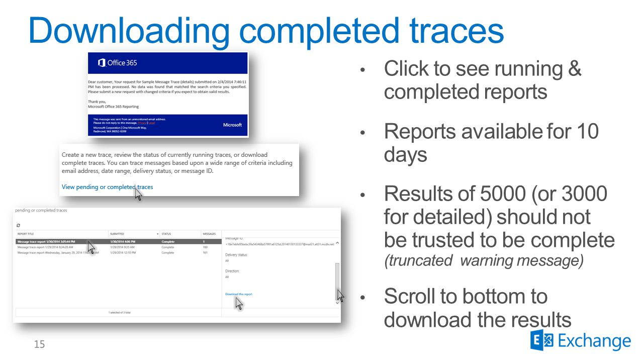 Downloading completed traces