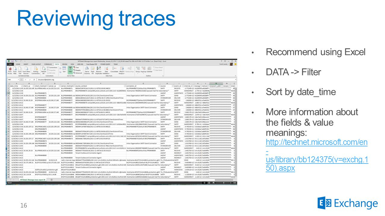 Reviewing traces Recommend using Excel DATA -> Filter