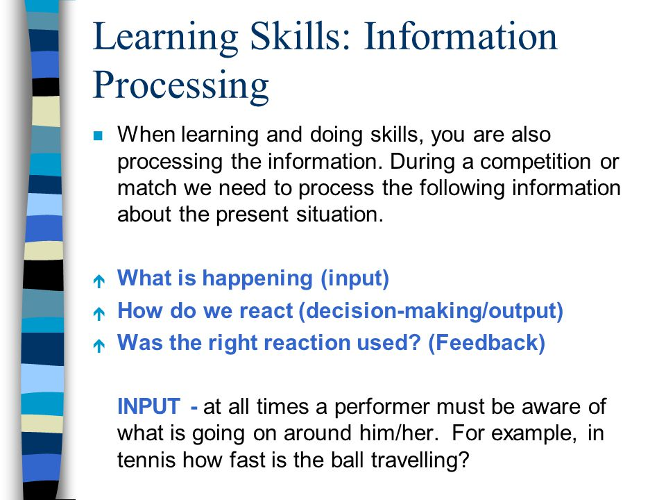 Learning Skills: Information Processing