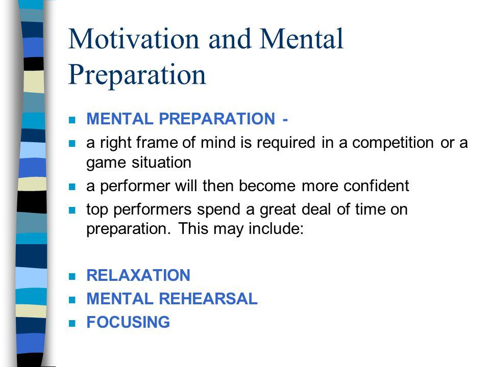 Motivation and Mental Preparation