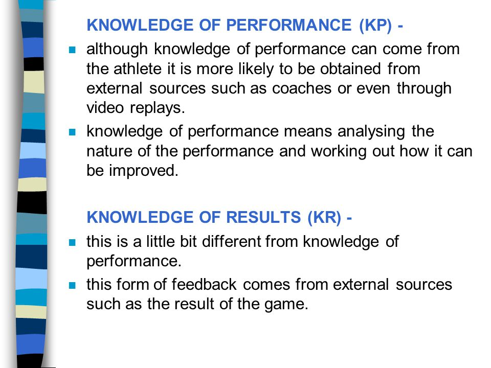 KNOWLEDGE OF PERFORMANCE (KP) -