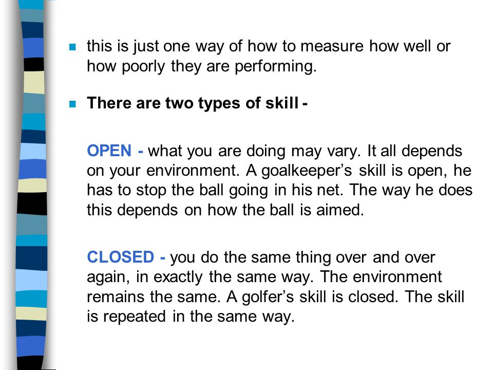 this is just one way of how to measure how well or how poorly they are performing.