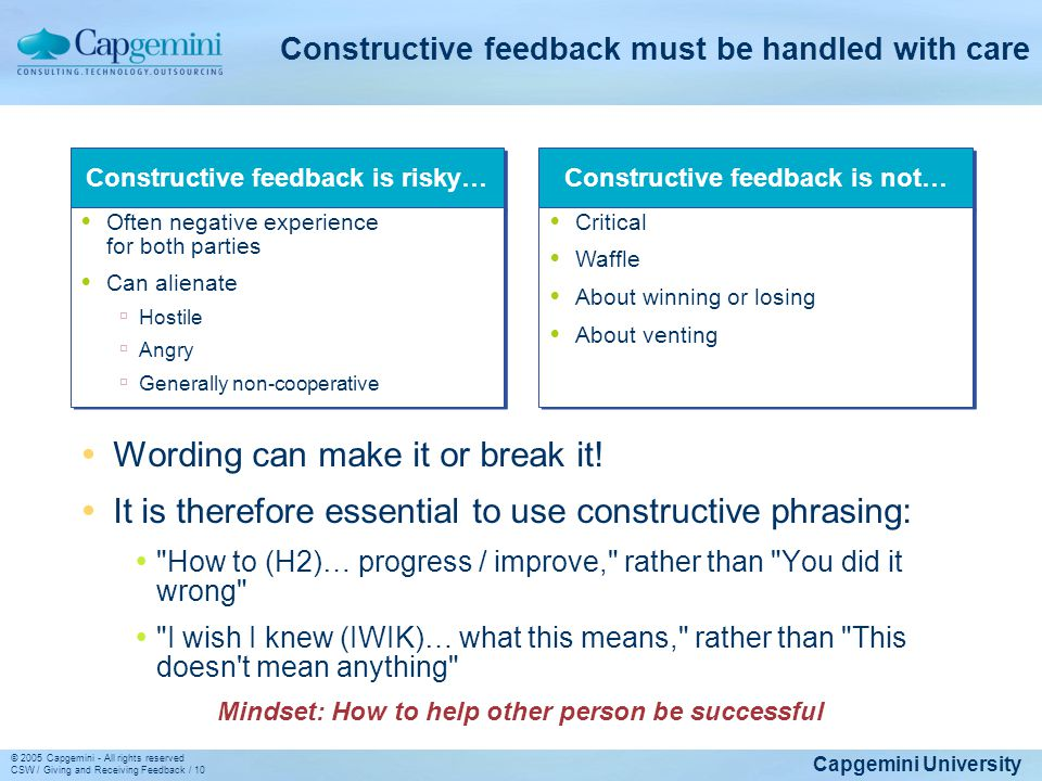 Constructive feedback must be handled with care