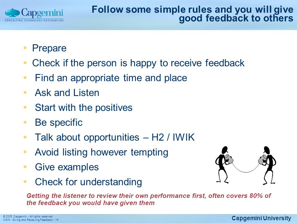 Follow some simple rules and you will give good feedback to others