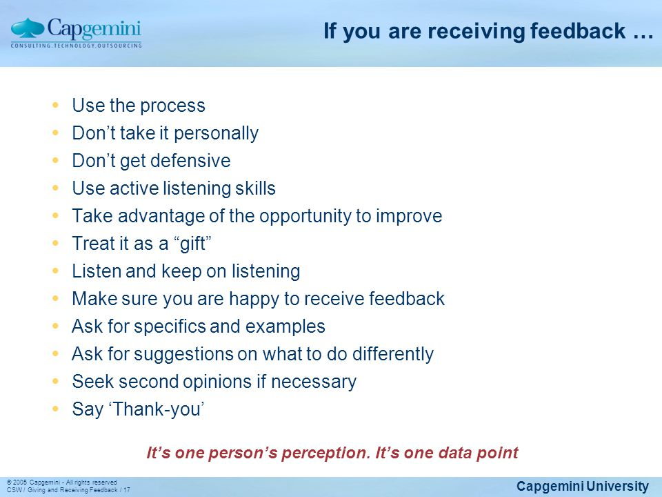 If you are receiving feedback …