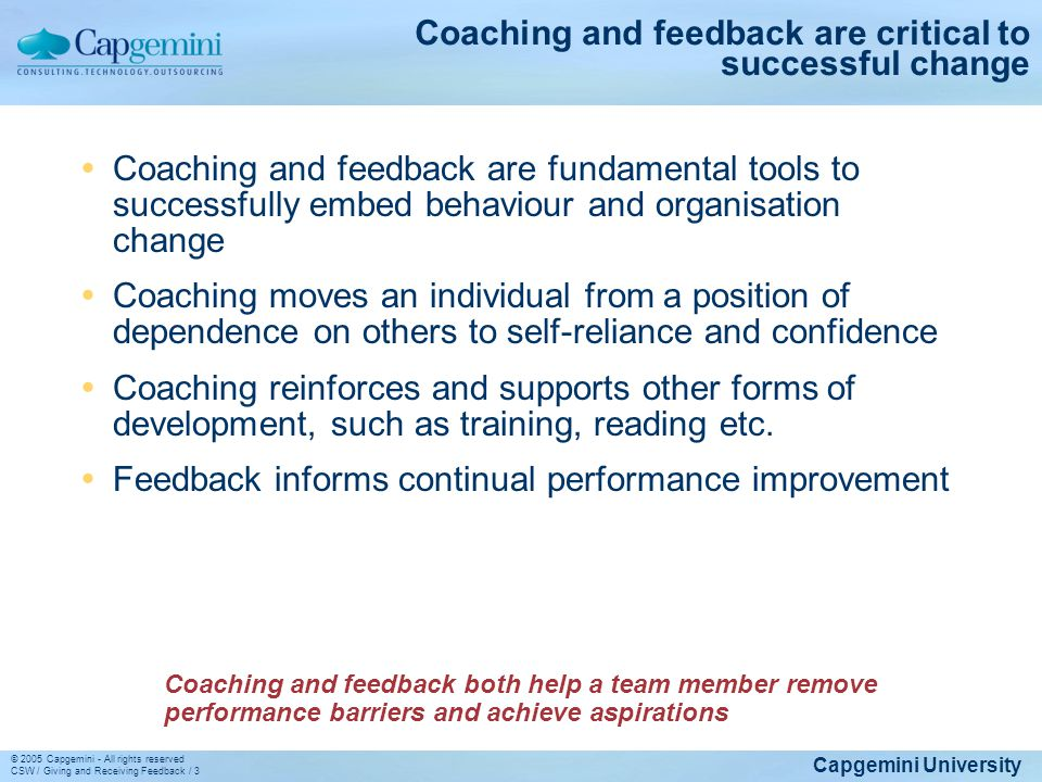 Coaching and feedback are critical to successful change