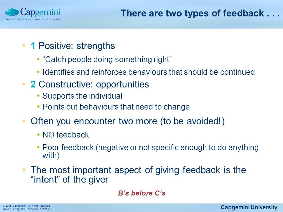 There are two types of feedback . . .