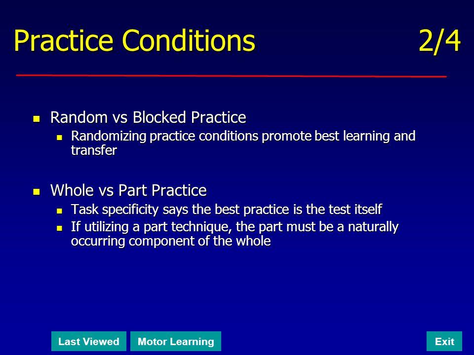 Practice Conditions 2/4 Random vs Blocked Practice