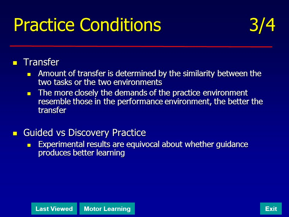 Practice Conditions 3/4 Transfer Guided vs Discovery Practice