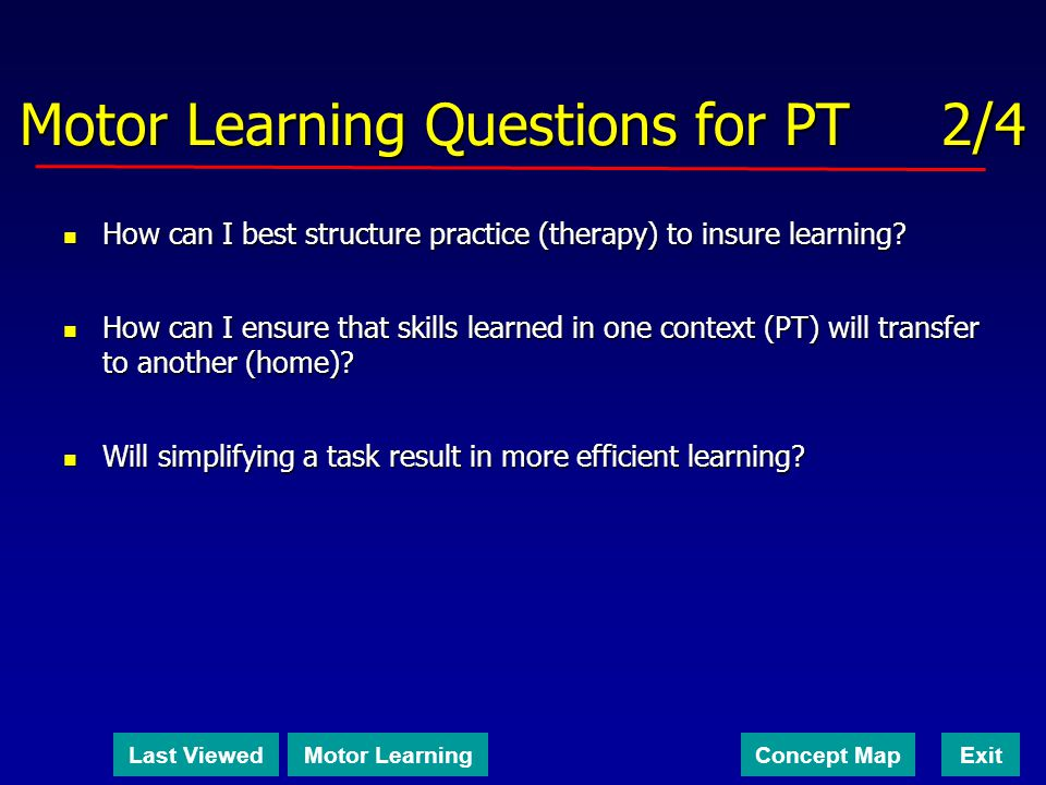 Motor Learning Questions for PT 2/4