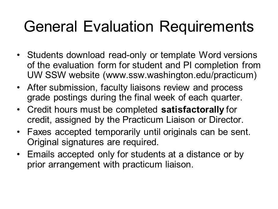 General Evaluation Requirements