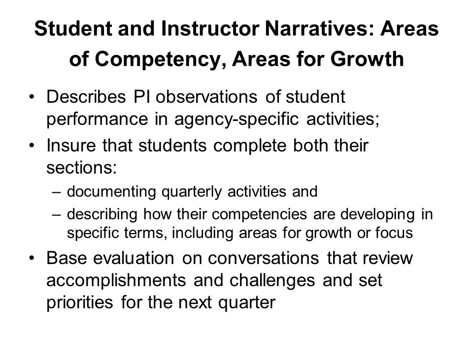 Student and Instructor Narratives: Areas of Competency, Areas for Growth