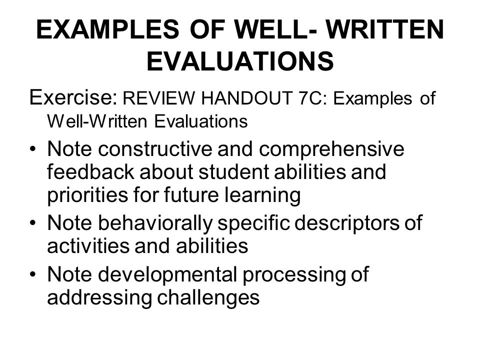 EXAMPLES OF WELL- WRITTEN EVALUATIONS