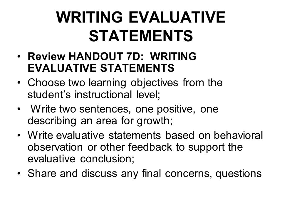 WRITING EVALUATIVE STATEMENTS