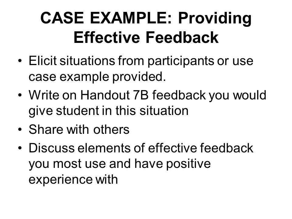 CASE EXAMPLE: Providing Effective Feedback