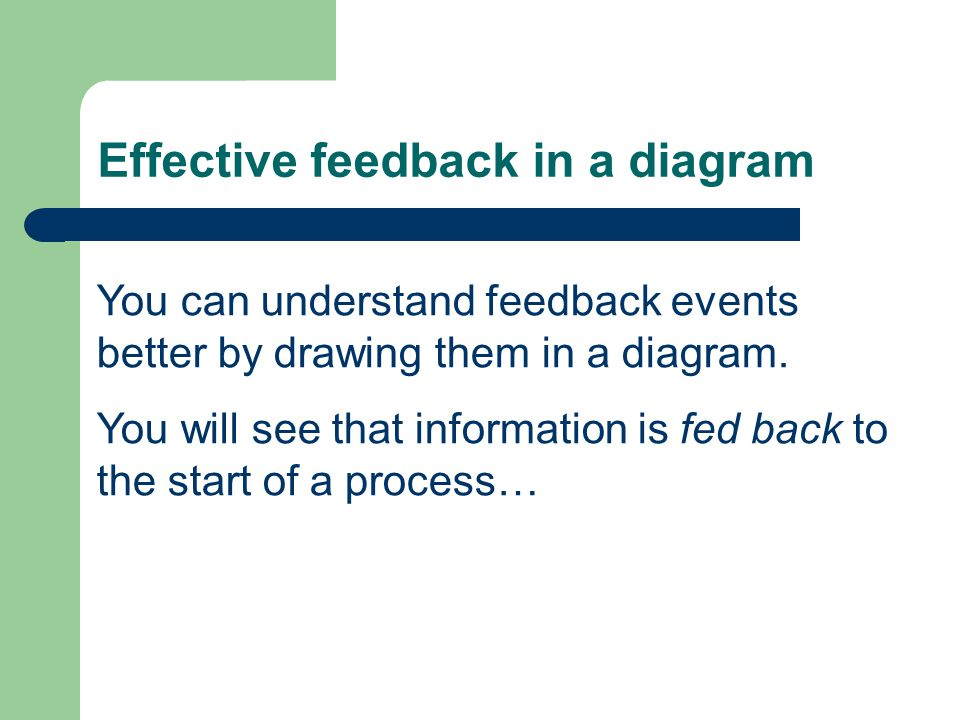 Effective feedback in a diagram