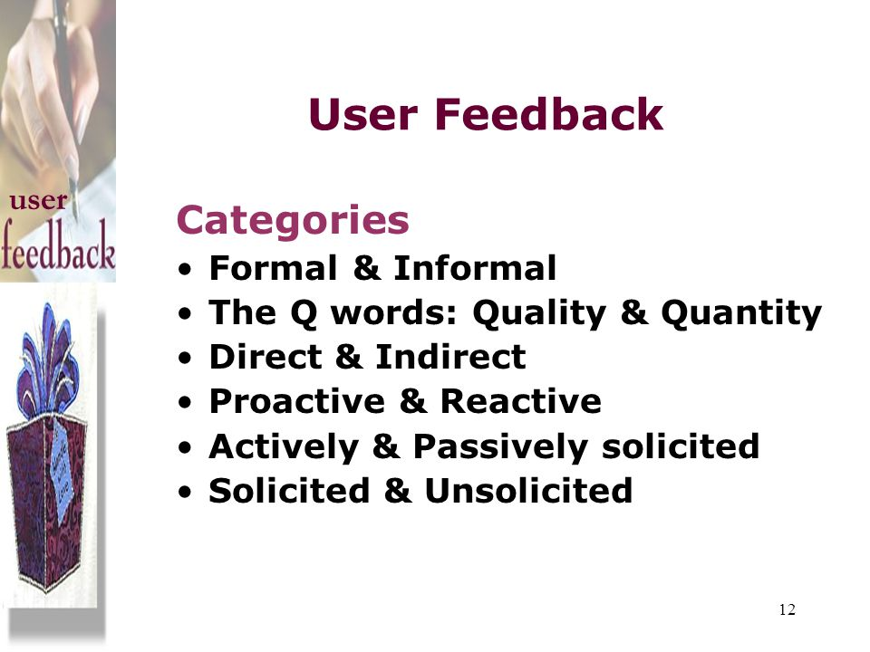 User Feedback Categories user Formal & Informal