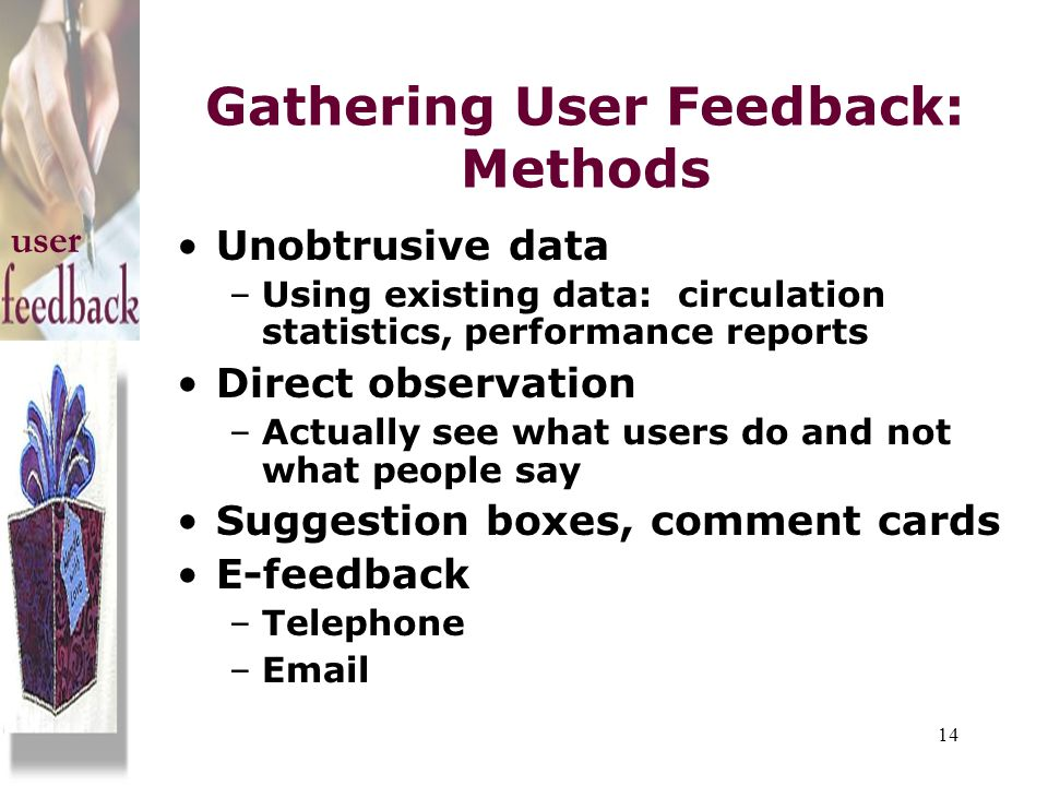 Gathering User Feedback: Methods
