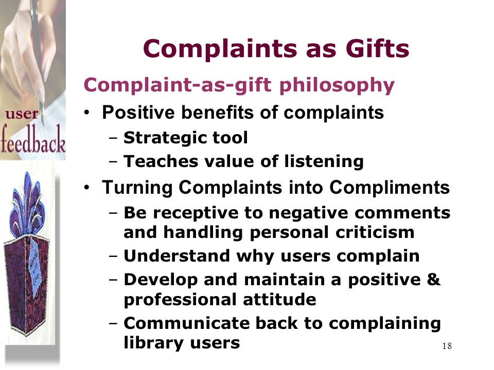 Complaints as Gifts Complaint-as-gift philosophy