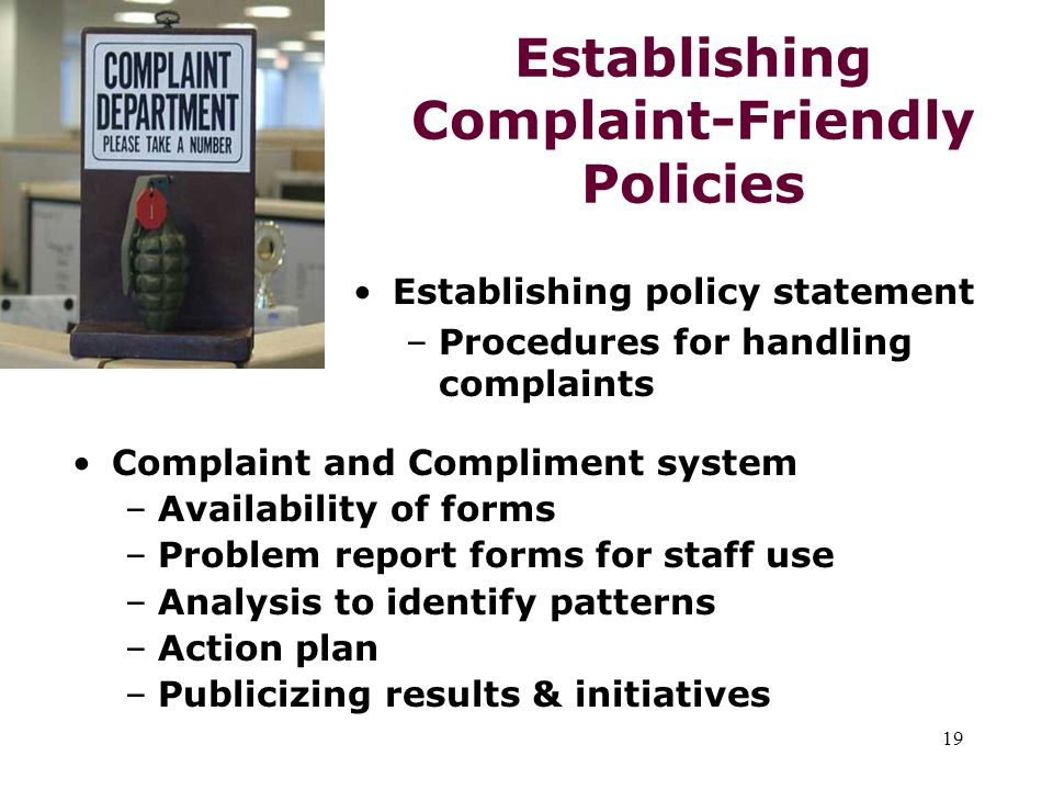 Establishing Complaint-Friendly Policies