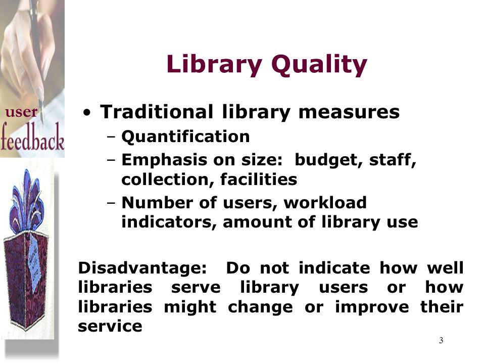 Library Quality user Traditional library measures Quantification