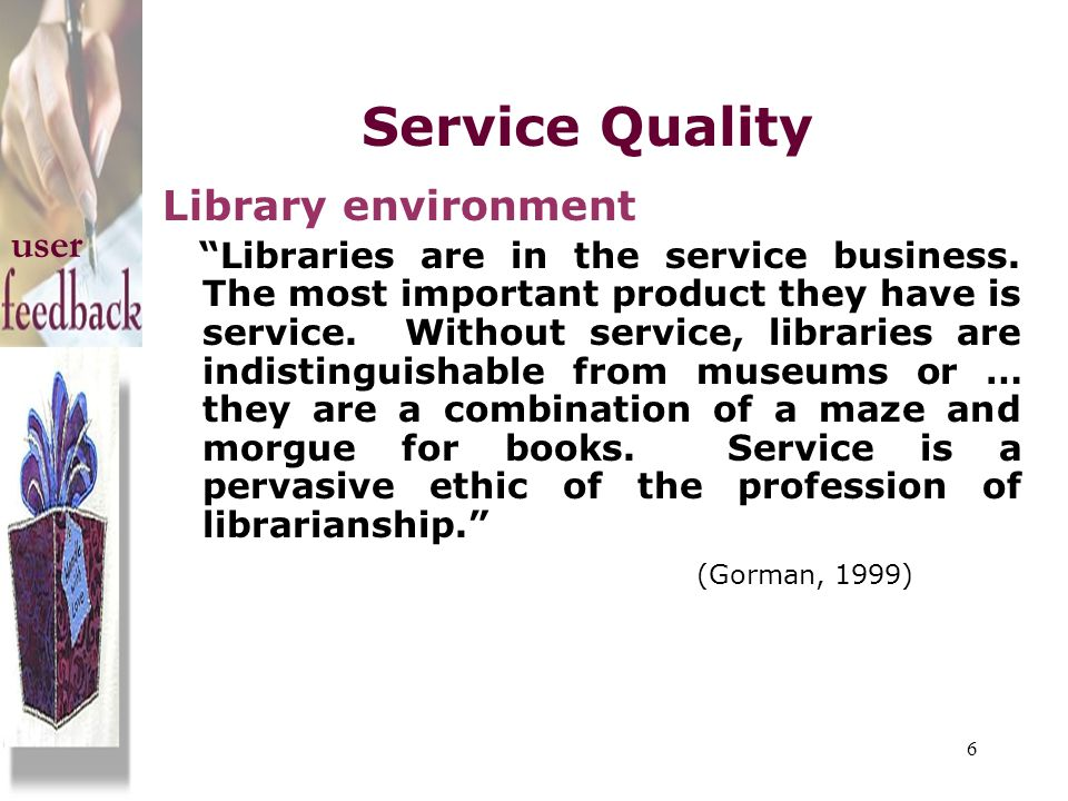 Service Quality Library environment user