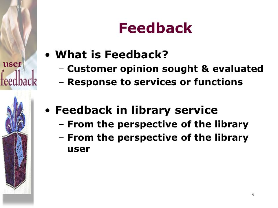 Feedback What is Feedback user Feedback in library service