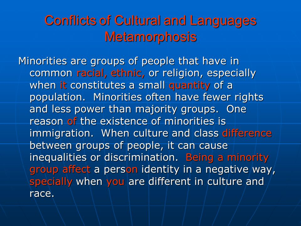 Conflicts of Cultural and Languages Metamorphosis