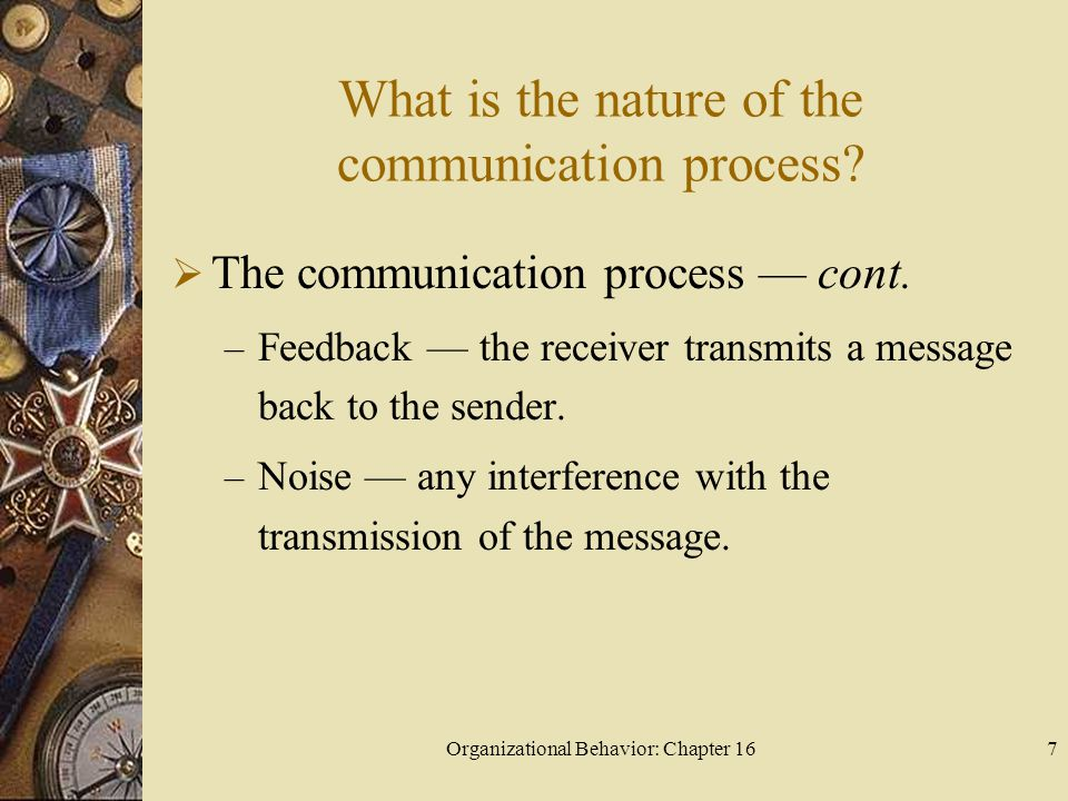 What is the nature of the communication process