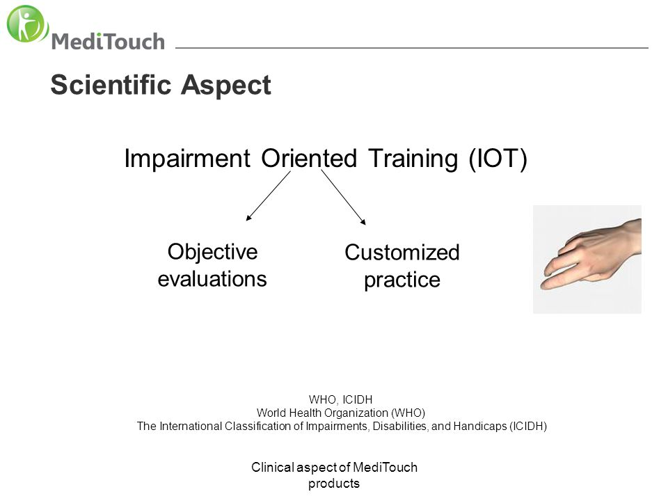 Scientific Aspect Impairment Oriented Training (IOT)