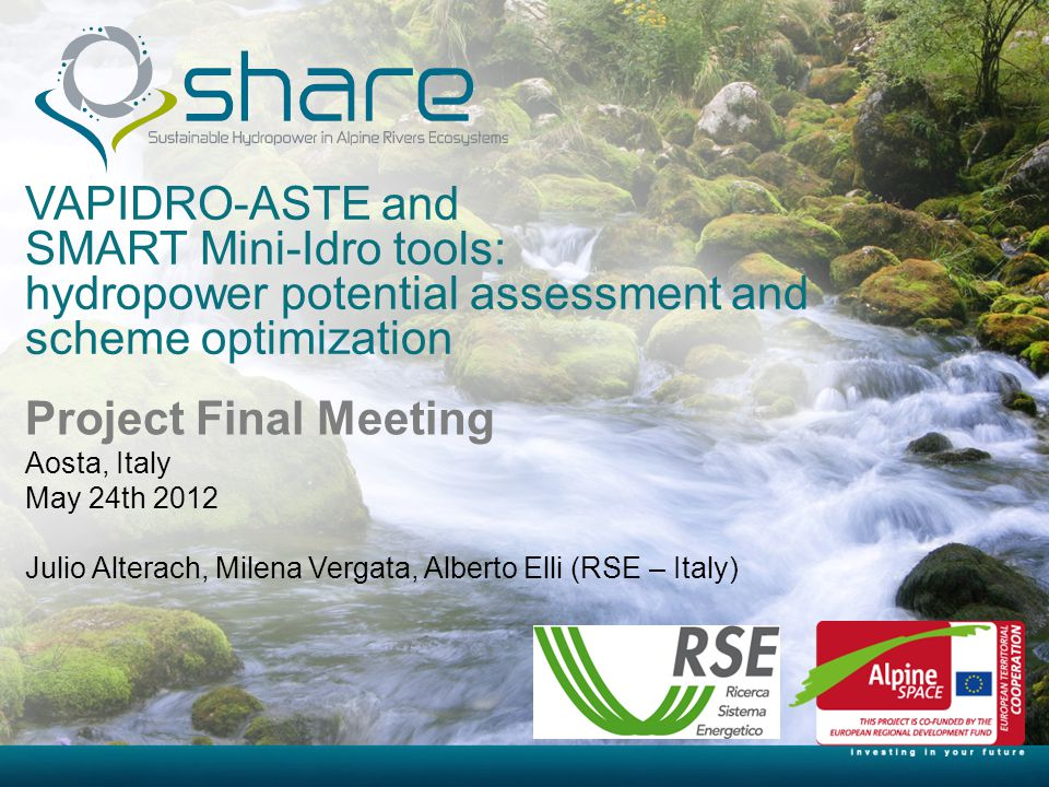 VAPIDRO-ASTE and SMART Mini-Idro tools: hydropower potential assessment and scheme optimization