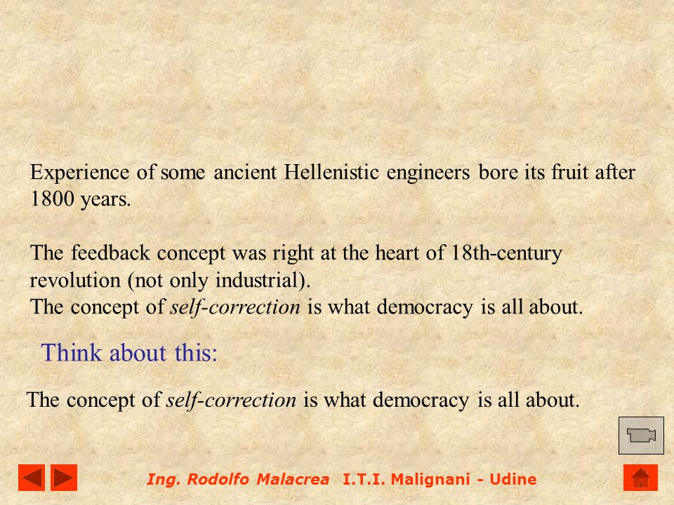 The concept of self-correction is what democracy is all about.