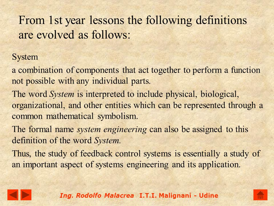 From 1st year lessons the following definitions are evolved as follows:
