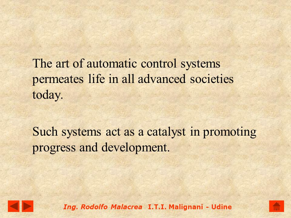 The art of automatic control systems permeates life in all advanced societies today.