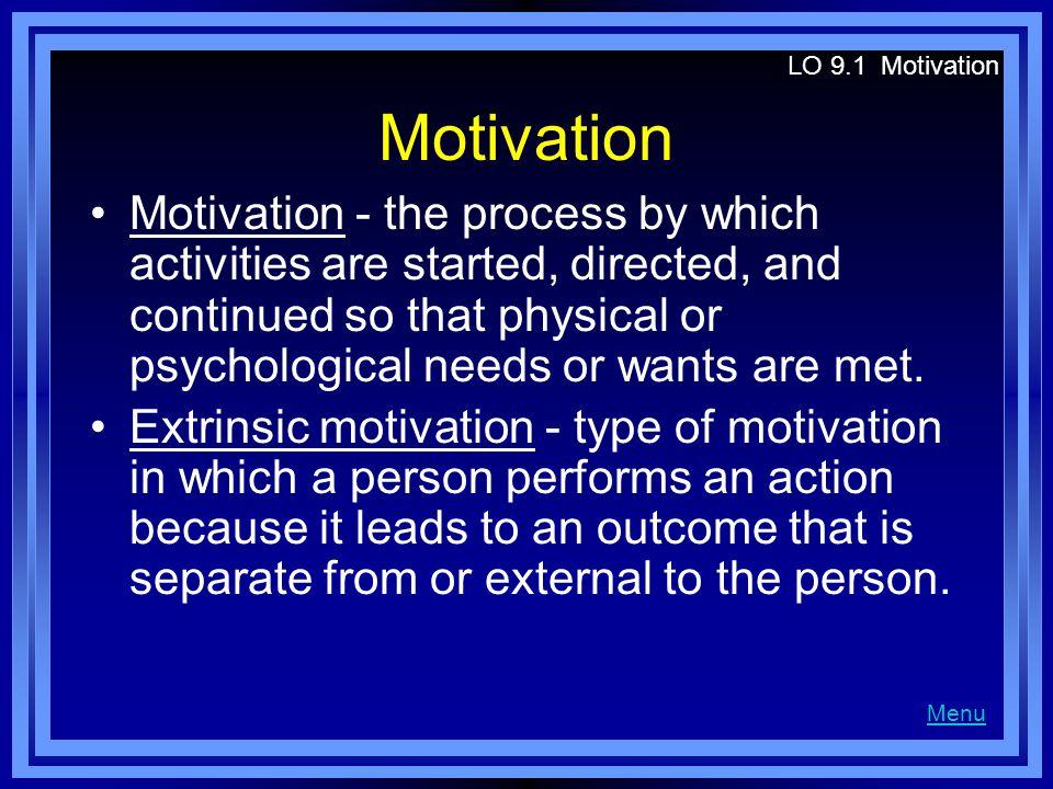 LO 9.1 Motivation Motivation.