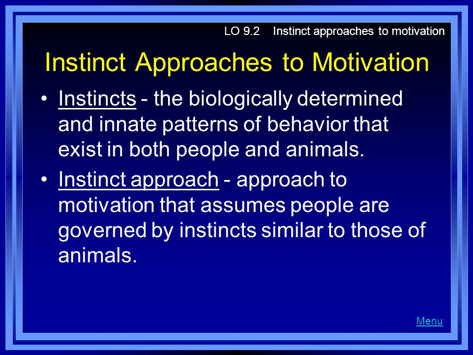 Instinct Approaches to Motivation